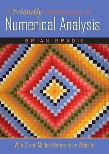 A Friendly Introduction to Numerical Analysis 1e 0130130540 Bradie