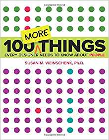 100 MORE Things Every Designer Needs to Know About People 1 ED 0134196031