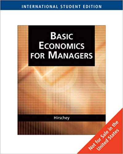 Basic Economics for Managers by Mark Hirschey 0324311559