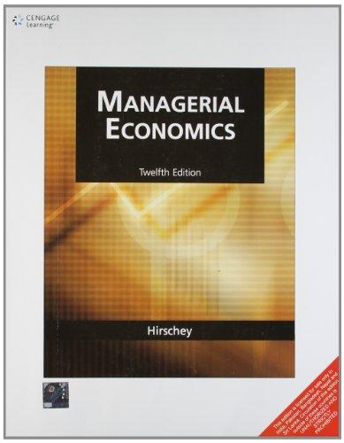 Managerial Economics 12 ED by Mark Hirschey 0324311567