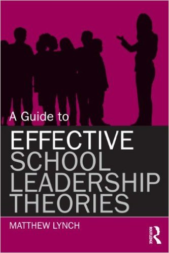 A Guide to Effective School Leadership Theories 1e 0415899516 Lynch