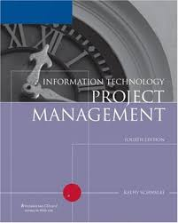 Information Technology Project Management 4 ED by Kathy Schwalbe 0619215283