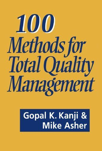 100 Methods for Total Quality Management by Mike Asher 0803977476