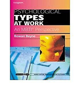 Psychological Types at Work by Rowan Bayne 1861529902